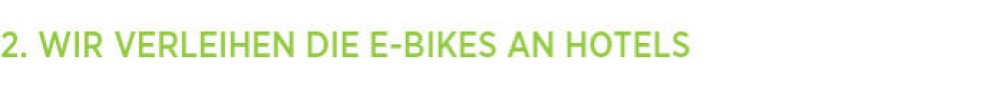 Wir verleihen E-Bikes an Hotels